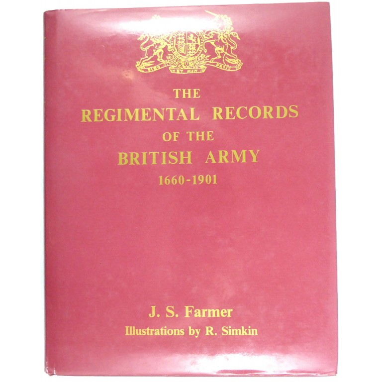 The Regimental Records Of The British Army 1660-1901