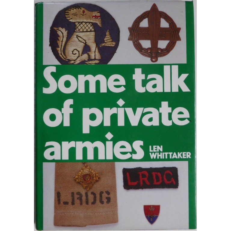 Some Talk Of Private Armies Len Whittaker
