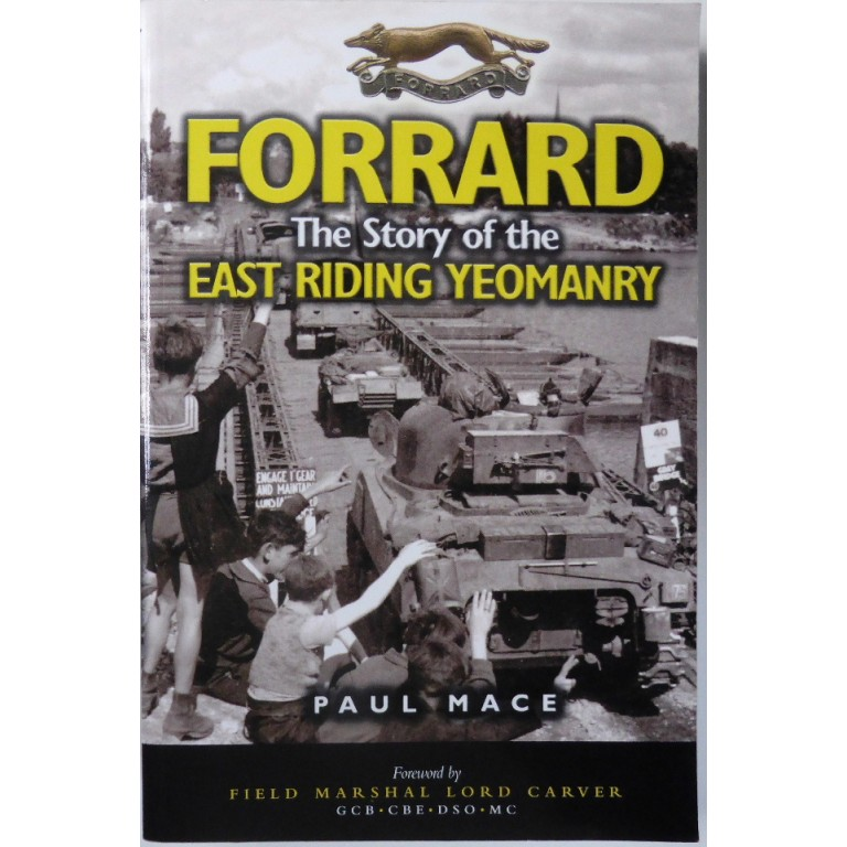 FORRARD The Story Of The East Riding Yeomanry