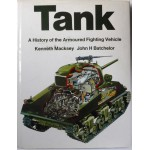 Tank A History Of The Armoured Fighting Vehicle