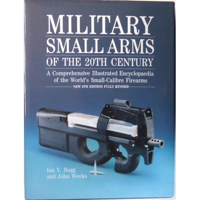 Military Small Arms Of The 20th Century Hogg