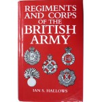 Regiments And Corps Of The British Army