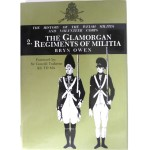 The Glamorgan Regiments Of Militia Bryn Owen