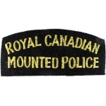 Royal Canadian Mounted Police Cloth Shoulder Title